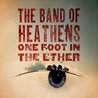The-Band-of-Heathens-One-Foot-in-the-Ether_phixr