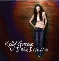 kelly-greene-i-wish-i-was-alive-cover.jpg