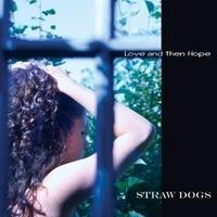 coverlovehope-straw-dogs1_phixr.jpg