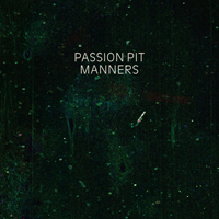 passion-pit-manners.jpg