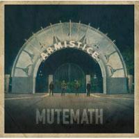 mutemath-armistice