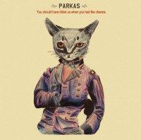 parkas+-+shouldve+killed+us