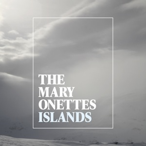 the_mary_onettes-islands