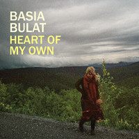 Basia Bulat, Heart Of My Own