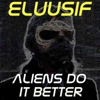 Aliens do it better cover