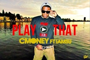 C-Money -Play That Artwork_phixr