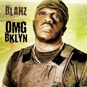 "BLAHZ NEW ANTHEM ""OMG BKLYN"""