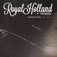 Royal Holland, Volume One – The Maze
