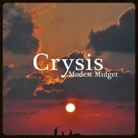 Modest Midget, CRYSIS
