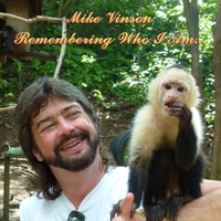 Mike Vinson, Remembering Who I Am