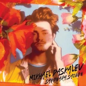 "MIKHAEL PASKALEV PREMIERES ""SAYONARA SAIGON"" VIDEO"