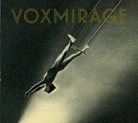 Voxmirage, Self-Titled