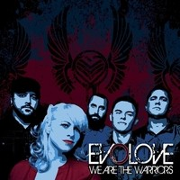Evolove, We Are The Warriors