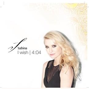 """SABINA NEW SINGLE """"I WISH"""""""
