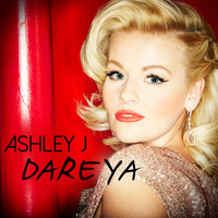 Ashley_J__Dare_Ya_Artwork_POST