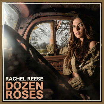 Rachel Reese Sings Of Defiance On The Bluesy Americana Dozen Roses Delivered With Greatest Amount Honesty Whole Song Feels Fully